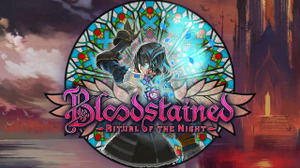 『Bloodstained: Ritual of the Night』Mac/Linux版の発売が中止、ミドルウェア/オンラインの対応難しく 画像