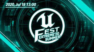 UNREAL FEST初のオンライン限定イベント「UNREAL FEST EXTREME 2020 SUMMER」が7月18日開催 画像