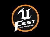 「UNREAL FEST 2015」の登壇者一覧とタイムテーブルが発表 画像